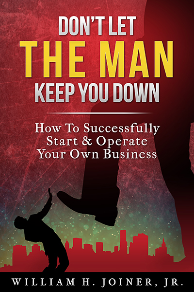 Don't Let The Man Keep You Down