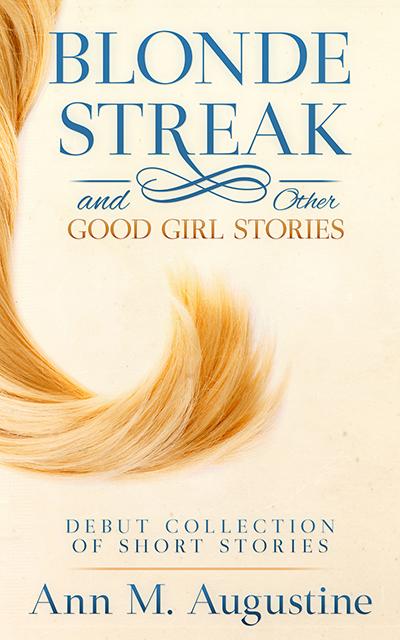 Blonde Streak & Other Good Girl Stories
