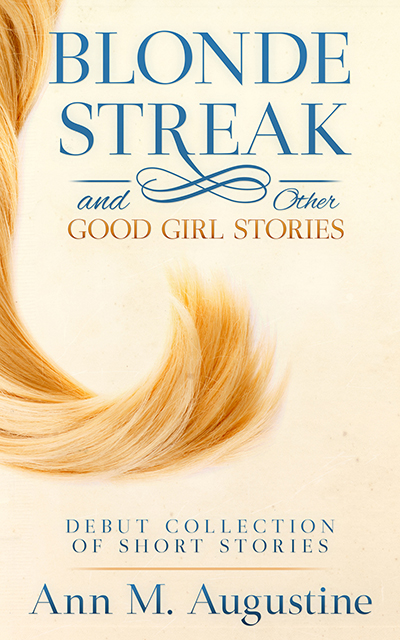 Blonde Streak & Other Good Girl Stories